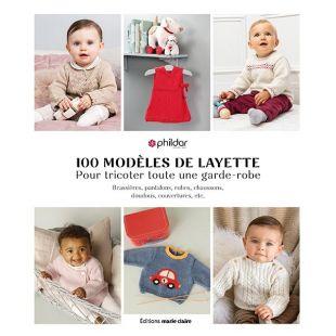 Livre tricot layette - 100 modeles de layette pour tricoter toute une garde robe
