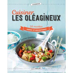 livre cuisine les oléagineux editions marie claire