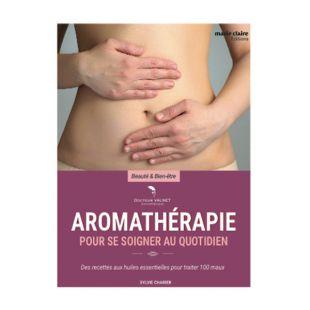 livre aromatherapie pour se soigner editions marie claire