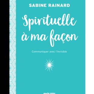 Livre développement personnel spirituelle à ma façon Editions Marie Claire