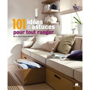 Livre 101 idées et astuces pour tout ranger editions marie claire