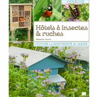 Livre Hôtels à insectes et ruches