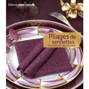 Livre pliages de serviettes Éditions Marie Claire