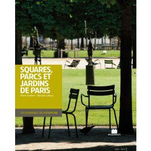 livre squares, parcs et jardins de Paris