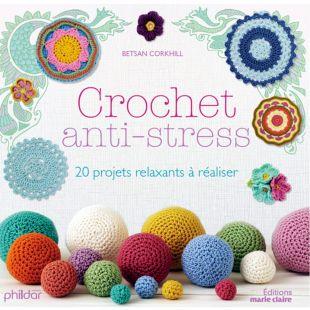 Livre crochet anti stress Éditions Marie Claire