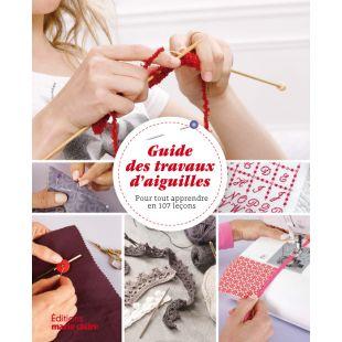 Livre Guide des travaux d'aiguilles Éditions Marie Claire