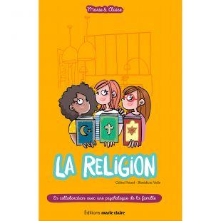Livre jeunesse La religion Editions Marie Claire
