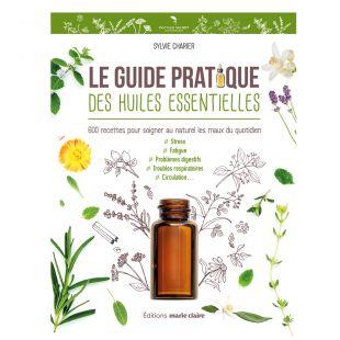 livre le guide pratique des huiles essentielles editions marie claire