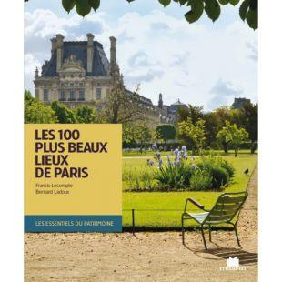 livre les 100 plus beaux lieux de paris