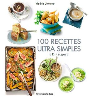 livre 100 recettes ultra simples editions marie claire