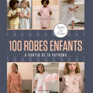 Livre 100 robes à coudre à partir de 10 patrons editions marie claire