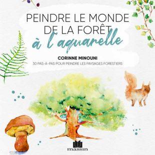 Livre Peindre le monde de la forêt à l'aquarelle