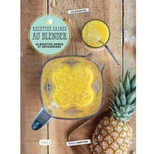 livre recettes saines au blender