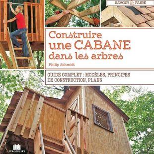 livre construire une cabane dans les arbres editions massin