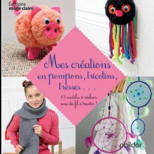 Livre Mes créations en pompons, tricotins, tresses