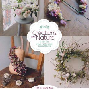 Livre Creations par nature des Editions Marie Claire