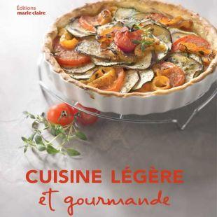 livre cuisine légère et gourmande editions marie claire