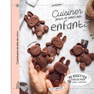 Livre cuisine Cuisiner pour et avec ses enfants
