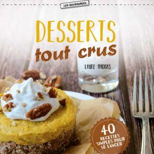 Livre Desserts tout crus editions marie claire