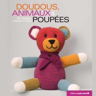 Livre doudous, animaux et poupées editions marie claire