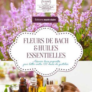 Livre mes huiles essentielles et fleurs de Bach