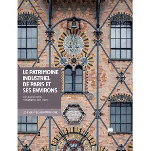 livre le patrimoine industriel de paris et ses environs