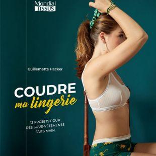 livre de couture coudre ma lingerie editions marie claire