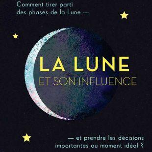 Livre la Lune & son Influence