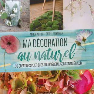 Livre Ma décoration au naturel