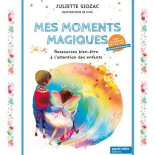 Livre développement personnel pour enfants Mes Moments Magiques Editions marie claire