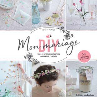 Livre mon mariage DIY editions marie claire