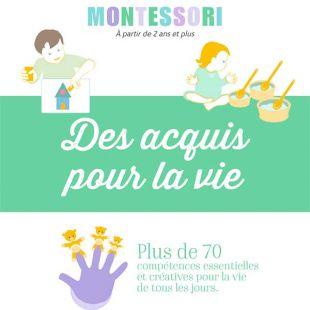Livre Montessori - Des acquis pour la vie
