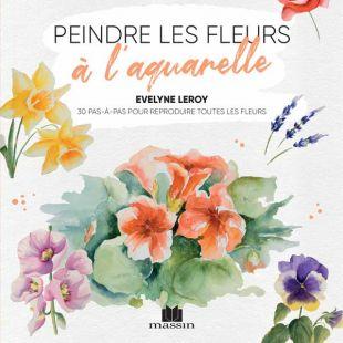 live peindre les fleurs en aquarelle editions marie claire