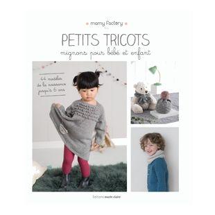 Livre petits tricots pour bébés et enfants editions marie claire