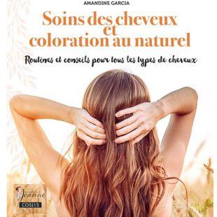 Livre soins des cheveux et coloration au naturel editions marie claire