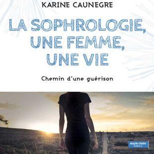 La Sophrologie, une femme, une vie