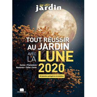 livre de jardin tout réussir au jardin avec la lune 2020 Editions Massin
