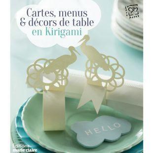 livre cartes, menus et décors de table en kirigami Éditions Marie Claire