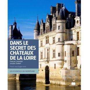 Livre Dans le secret des châteaux de la loire