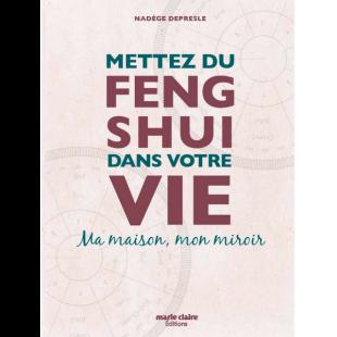 Livre Mettez du Feng Shui dans votre vie Editions marie claire