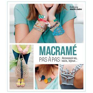 Livre macramé pas à pas Éditions marie Claire