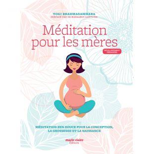 livre meditation pour les meres editions marie claire