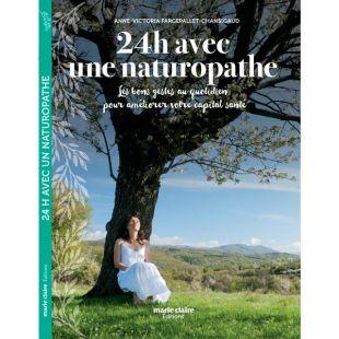 Livre 24h avec une naturopathe Editions Marie Claire