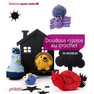 Livre doudous rigolos au crochet Editions marie claire