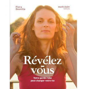 Livre Révélez-vous votre garde-robe peut changer votre vie - 221 pages - éditions marie claire