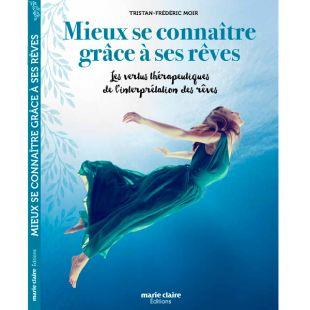 Livre mieux se connaître grâce à ses rêves Editions Marie Claire