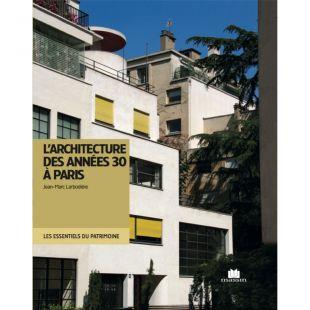 Livre L'architecture des années 30 à Paris