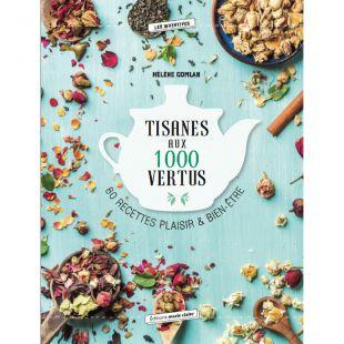 Livre Tisanes aux 1 000 vertus Editions marie claire