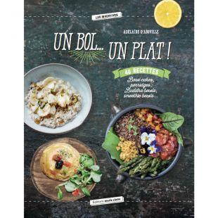 Livre cuisine Un bol... Un plat