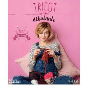 Livre tricot debutante Éditions Marie Claire